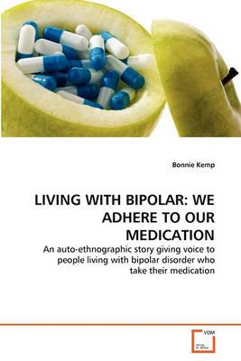Living with Bipolar: We Adhere to Our Medication