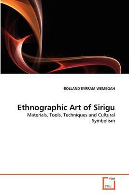 Ethnographic Art of Sirigu
