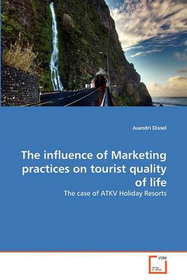 The Influence of Marketing Practices on Tourist Quality of Life