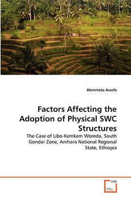 Factors Affecting the Adoption of Physical Swc Structures