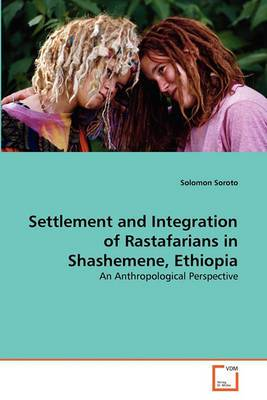 Settlement and Integration of Rastafarians in Shashemene, Ethiopia