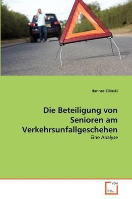 Die Beteiligung Von Senioren Am Verkehrsunfallgeschehen