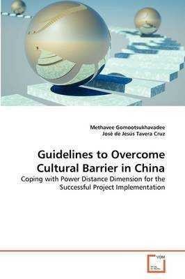 Guidelines to Overcome Cultural Barrier in China