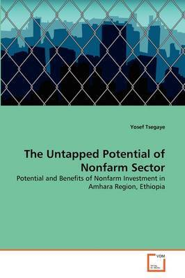 The Untapped Potential of Nonfarm Sector