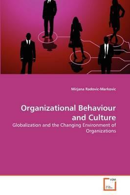 Organizational Behaviour and Culture