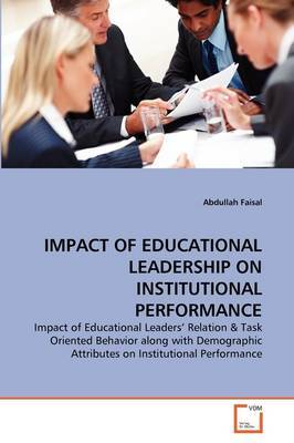 Impact of Educational Leadership on Institutional Performance
