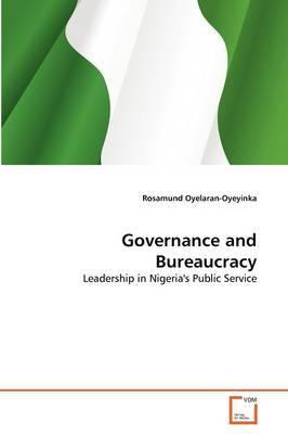 Governance and Bureaucracy
