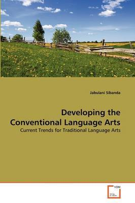 Developing the Conventional Language Arts