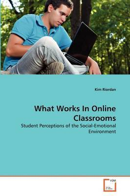 What Works in Online Classrooms