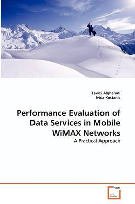 Performance Evaluation of Data Services in Mobile Wimax Networks