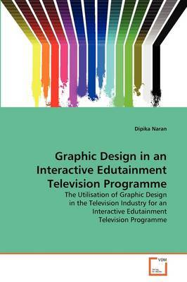 Graphic Design in an Interactive Edutainment Television Programme