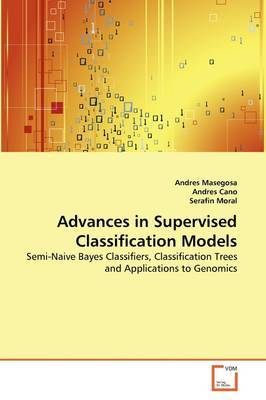 Advances in Supervised Classification Models