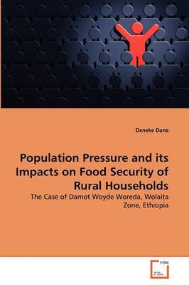 Population Pressure and Its Impacts on Food Security of Rural Households