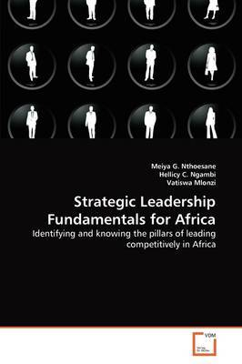 Strategic Leadership Fundamentals for Africa