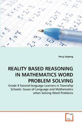 Reality Based Reasoning in Mathematics Word Problem Solving