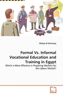Formal vs. Informal Vocational Education and Training in Egypt