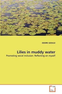 Lilies in Muddy Water
