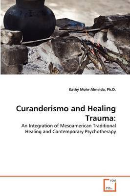 Curanderismo and Healing Trauma