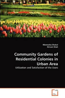 Community Gardens of Residential Colonies in Urban Area