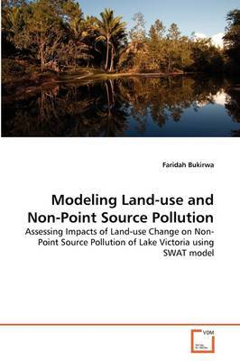 Modeling Land-Use and Non-Point Source Pollution