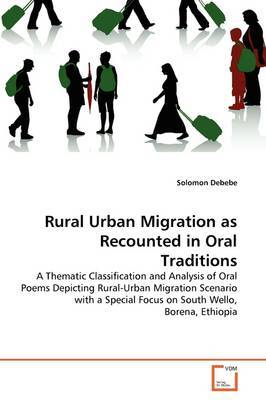 Rural Urban Migration as Recounted in Oral Traditions