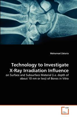 Technology to Investigate X-Ray Irradiation Influence