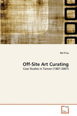 Off-Site Art Curating