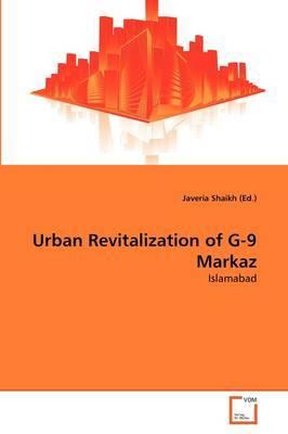 Urban Revitalization of G-9 Markaz