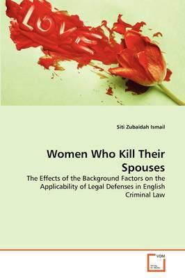 Women Who Kill Their Spouses