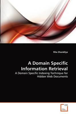 A Domain Specific Information Retrieval