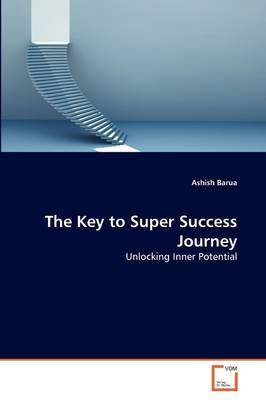 The Key to Super Success Journey