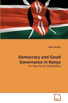 Democracy and Good Governance in Kenya