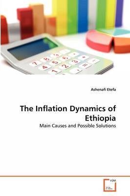 The Inflation Dynamics of Ethiopia