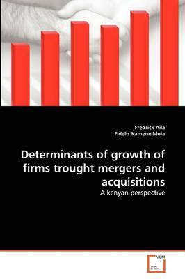 Determinants of Growth of Firms Trought Mergers and Acquisitions