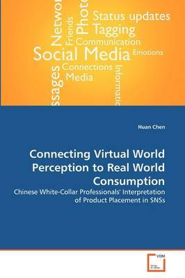 Connecting Virtual World Perception to Real World Consumption