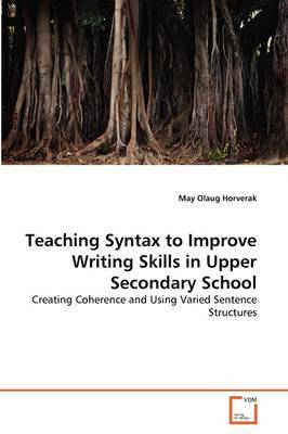 Teaching Syntax to Improve Writing Skills in Upper Secondary School