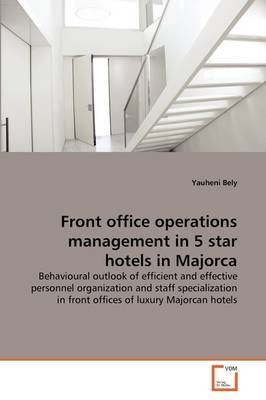 Front Office Operations Management in 5 Star Hotels in Majorca