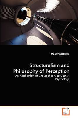 Structuralism and Philosophy of Perception