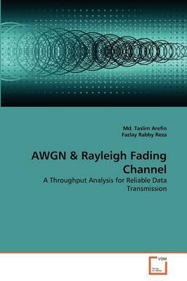 Awgn & Rayleigh Fading Channel