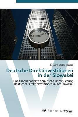 Deutsche Direktinvestitionen in Der Slowakei