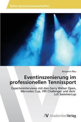 Eventinszenierung Im Professionellen Tennissport