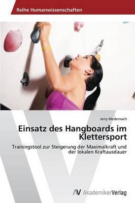 Einsatz Des Hangboards Im Klettersport
