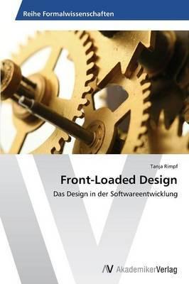 Front-Loaded Design