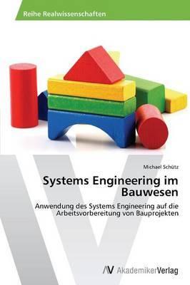 Systems Engineering Im Bauwesen