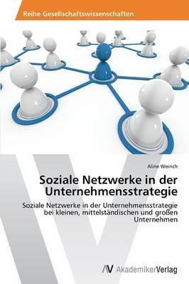 Soziale Netzwerke in Der Unternehmensstrategie