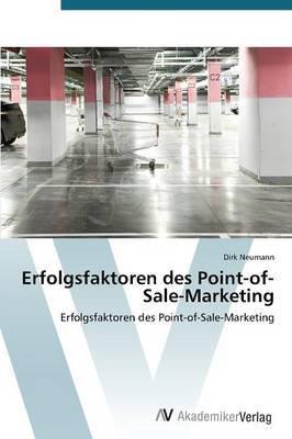Erfolgsfaktoren Des Point-Of-Sale-Marketing