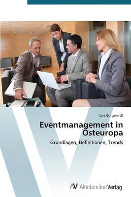 Eventmanagement in Osteuropa