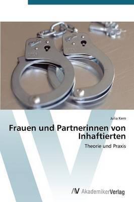 Frauen Und Partnerinnen Von Inhaftierten