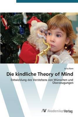 Die Kindliche Theory of Mind