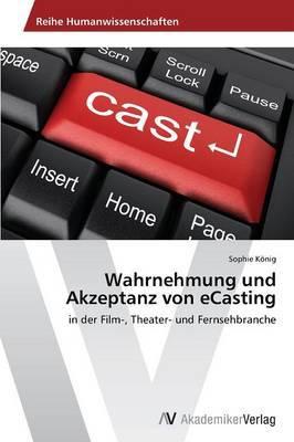 Wahrnehmung Und Akzeptanz Von Ecasting
